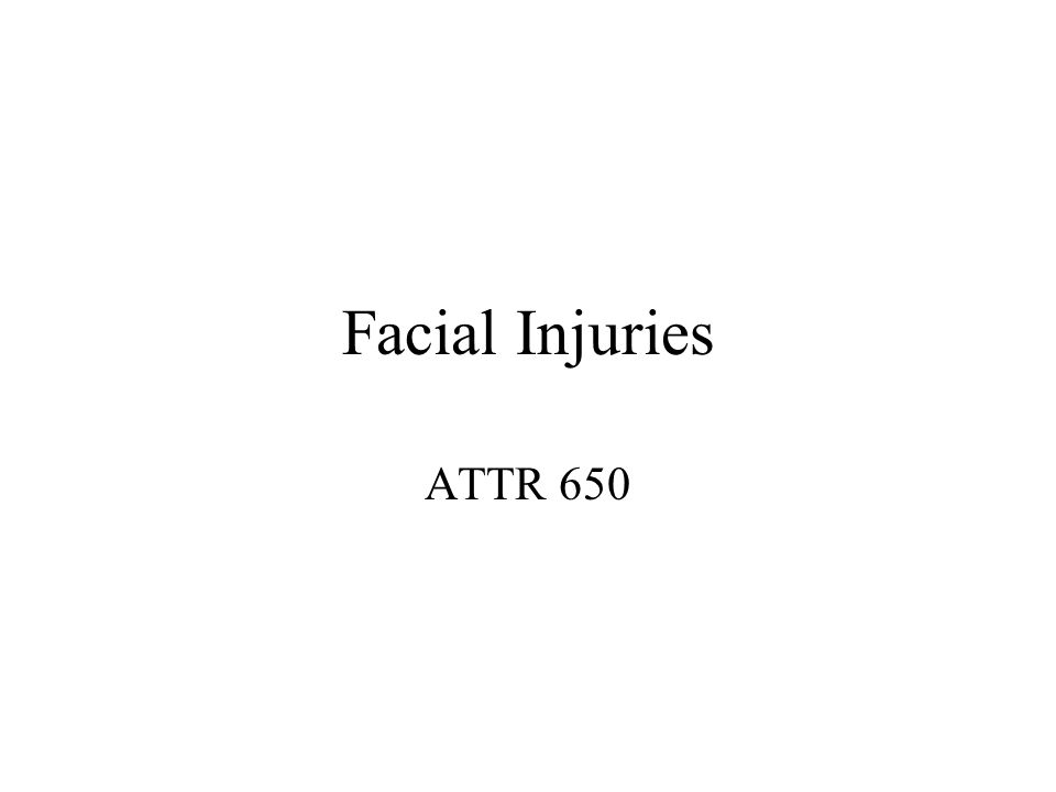 Facial Injuries ATTR 650