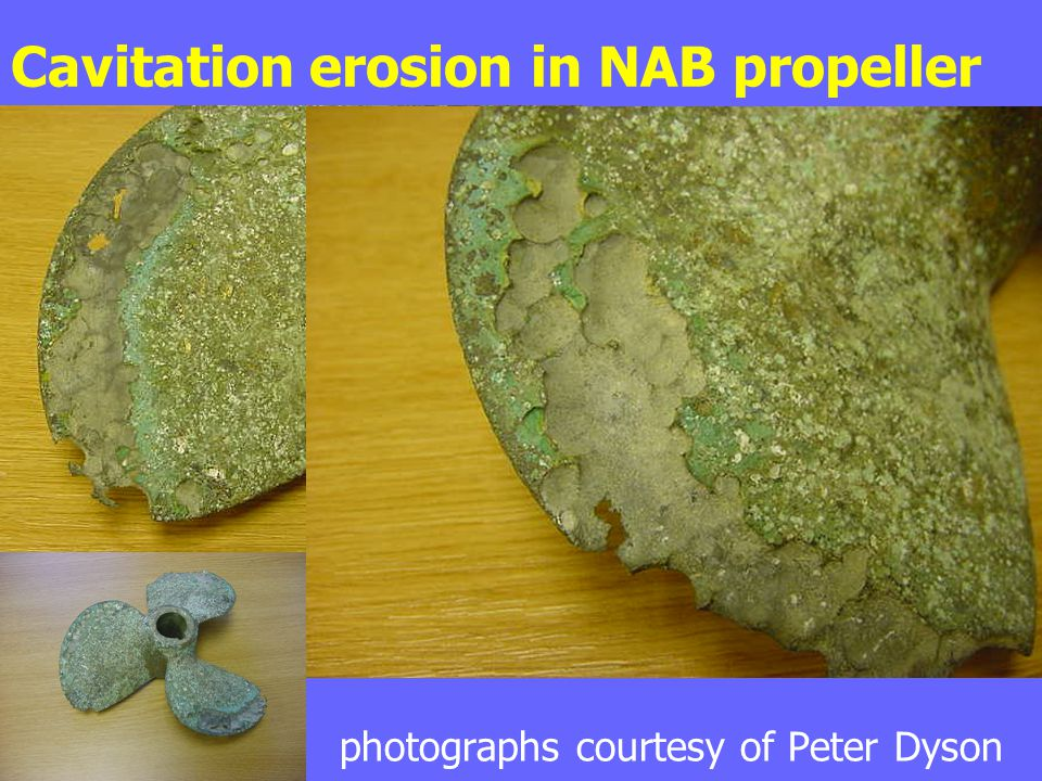 Cavitation erosion in NAB propeller