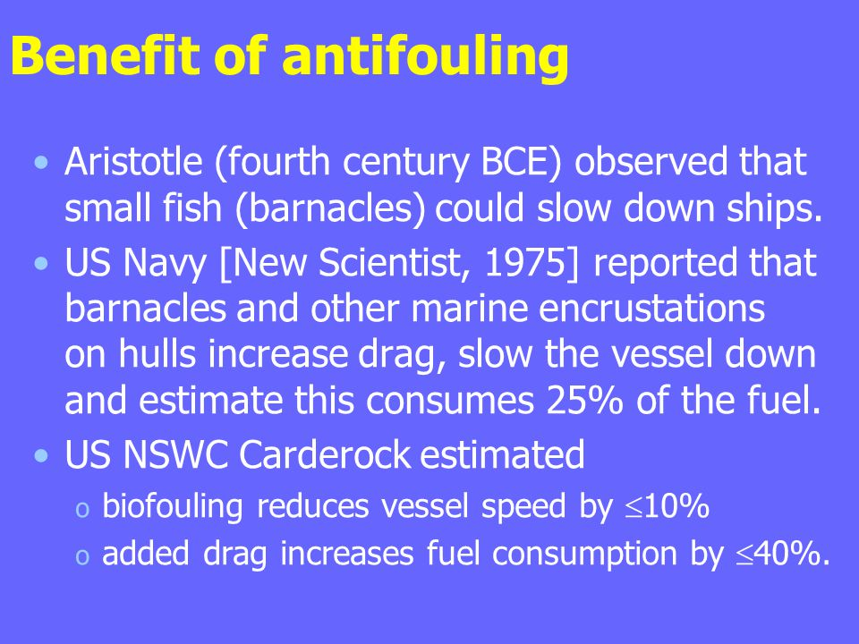 Benefit of antifouling