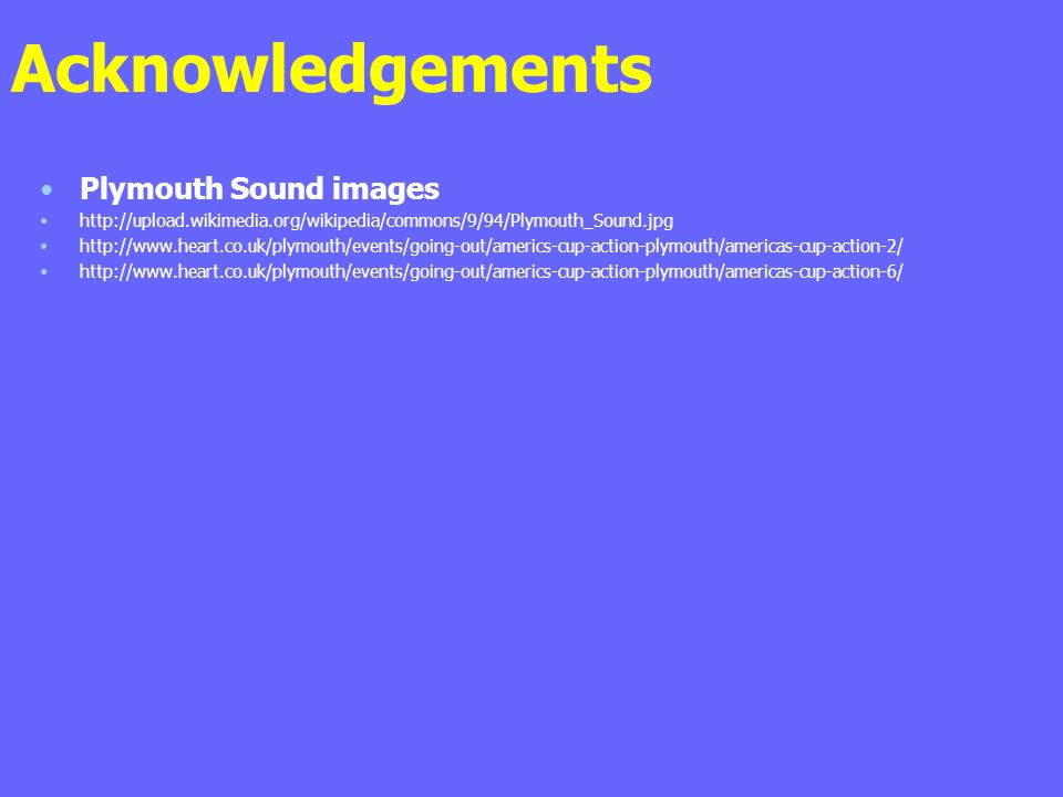 Acknowledgements Plymouth Sound images
