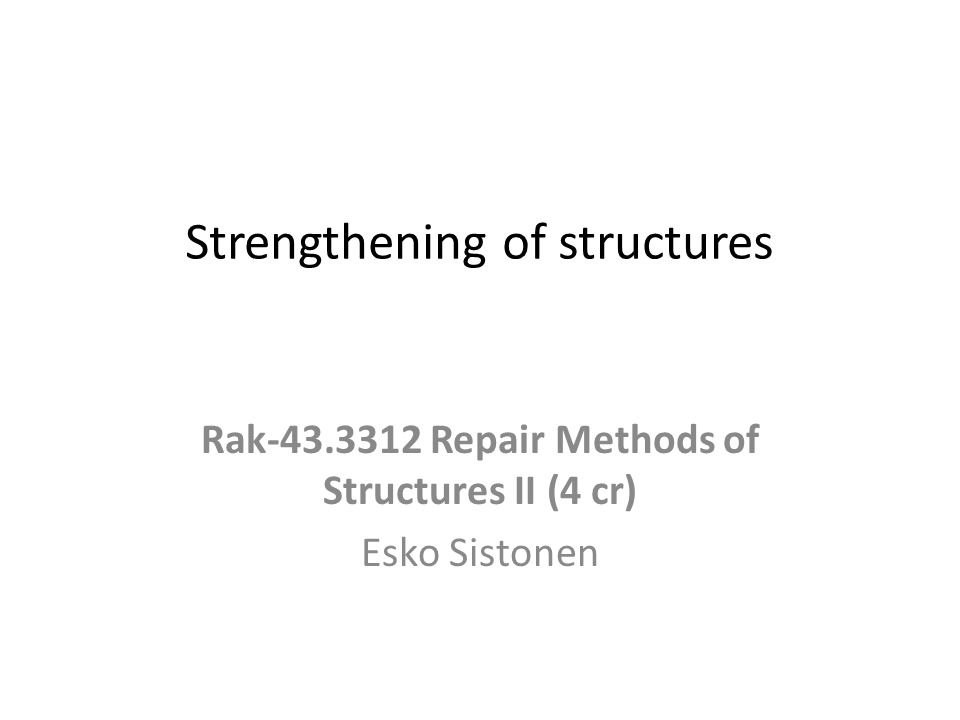 Strengthening of structures