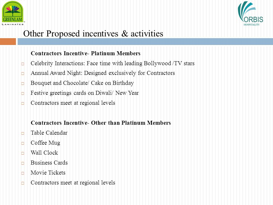 Other Proposed incentives & activities