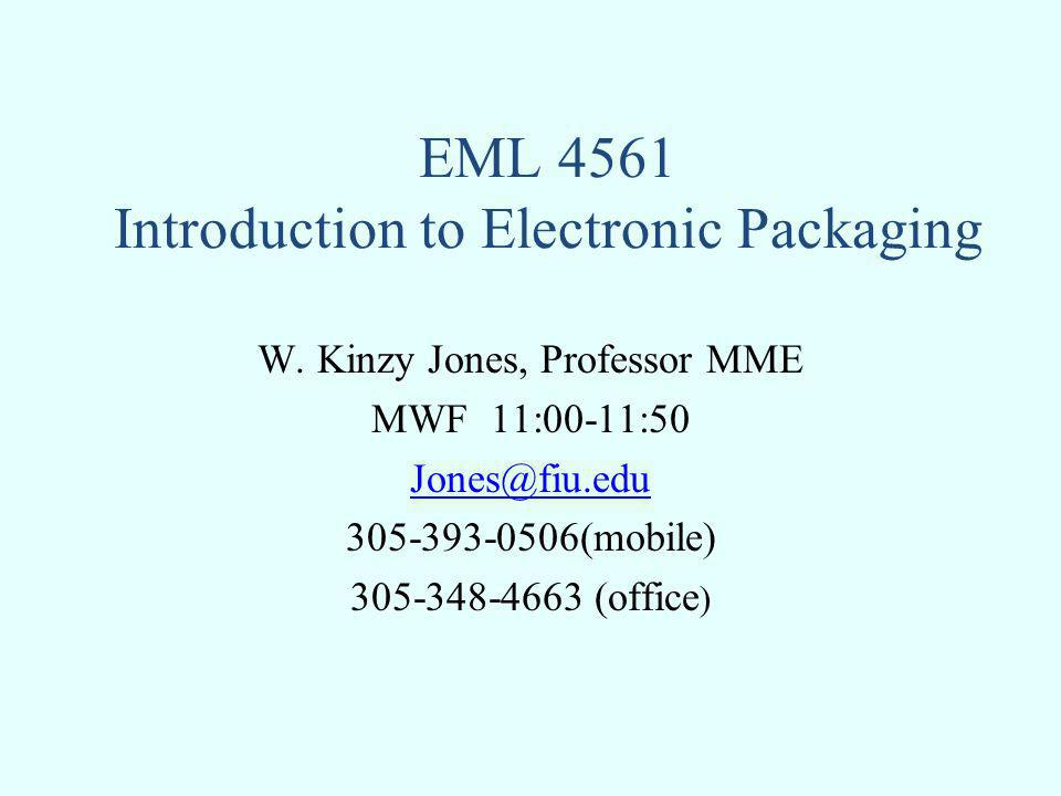 EML 4561 Introduction to Electronic Packaging
