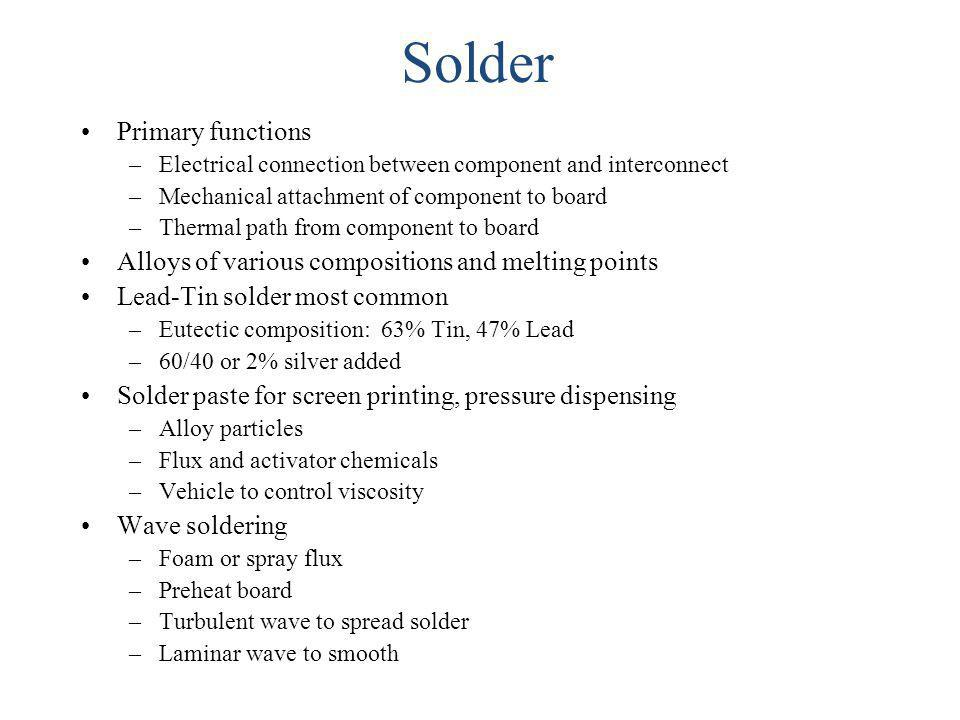 Solder Primary functions
