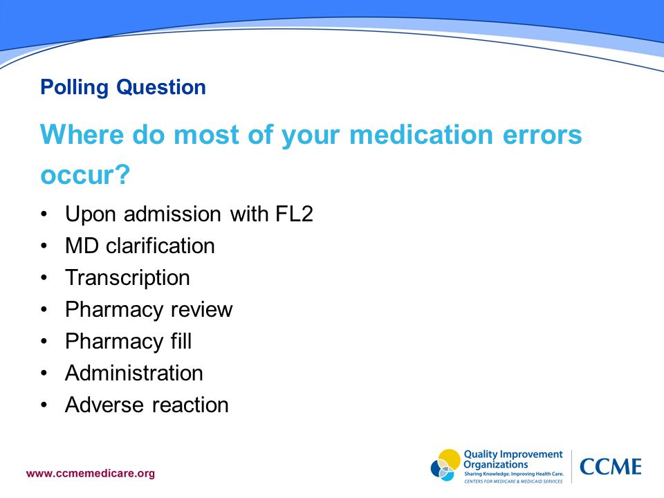 Where do most of your medication errors occur