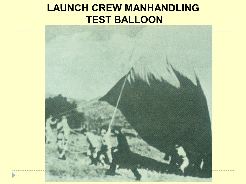 LAUNCH CREW MANHANDLING TEST BALLOON