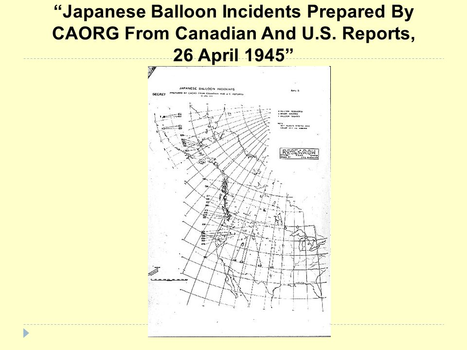 Japanese Balloon Incidents Prepared By CAORG From Canadian And U. S