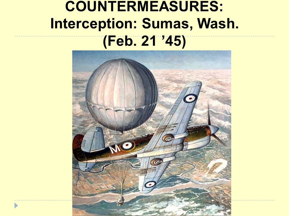 COUNTERMEASURES: Interception: Sumas, Wash. (Feb. 21 '45)