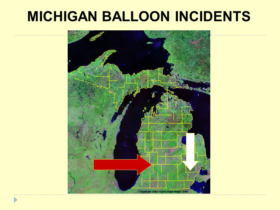 MICHIGAN BALLOON INCIDENTS