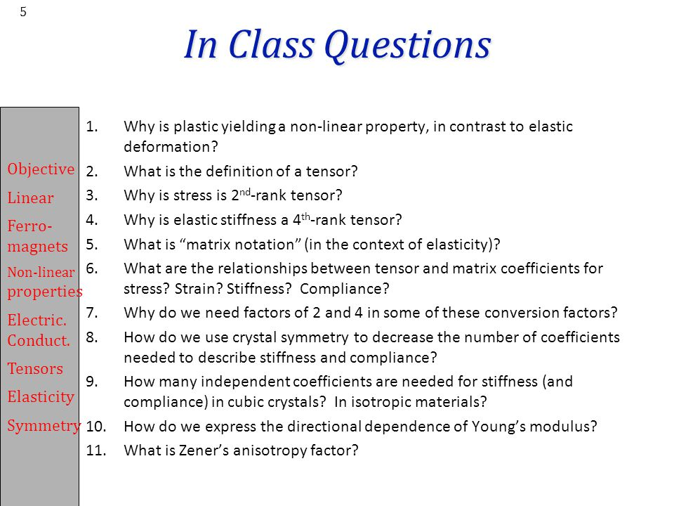In Class Questions Why is plastic yielding a non-linear property, in contrast to elastic deformation
