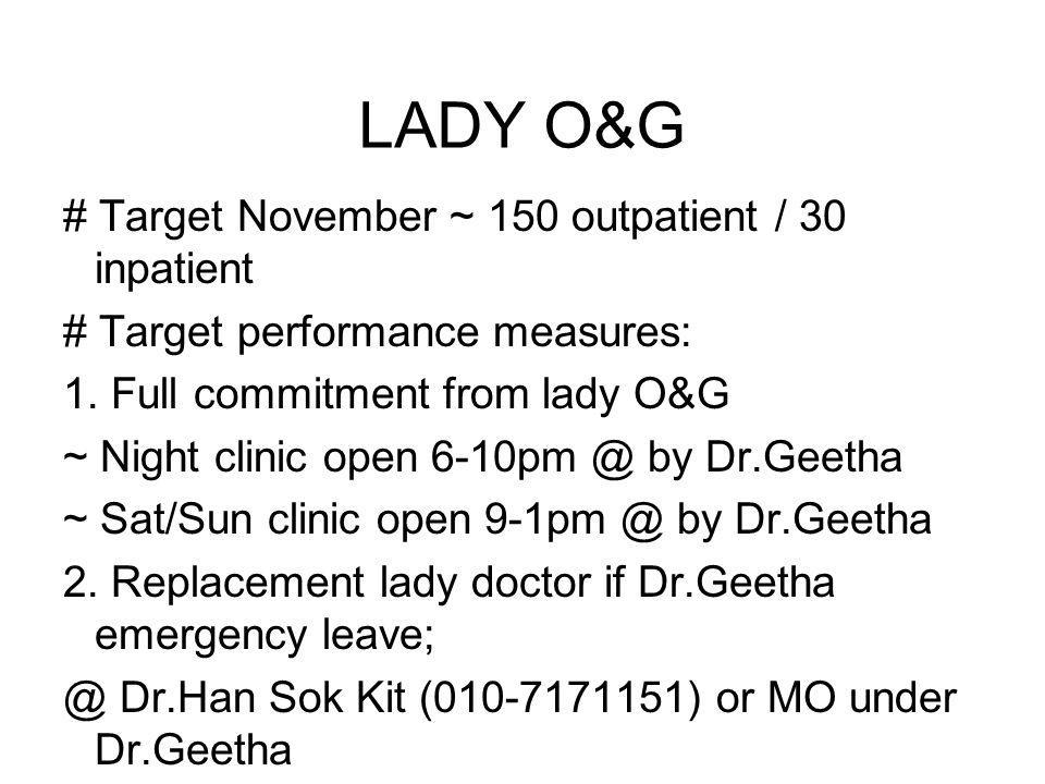 LADY O&G # Target November ~ 150 outpatient / 30 inpatient