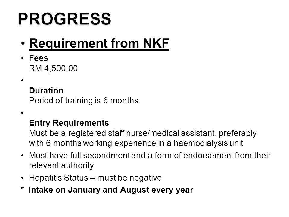 PROGRESS Requirement from NKF Fees RM 4,500.00