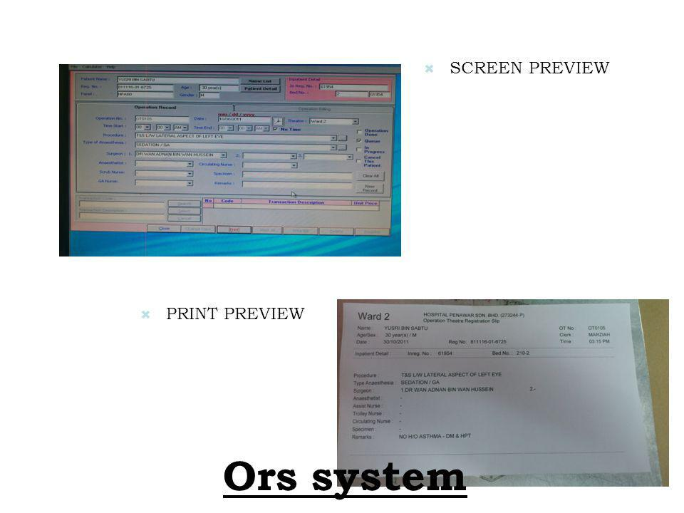 SCREEN PREVIEW PRINT PREVIEW Ors system
