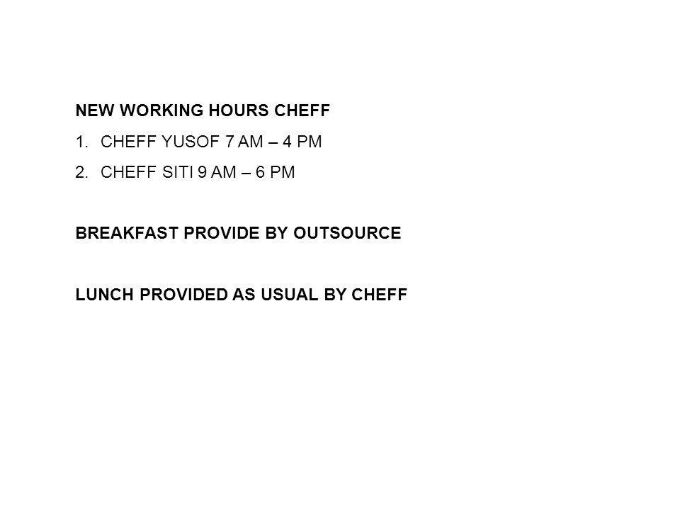 FLOWER CAFE NEW WORKING HOURS CHEFF CHEFF YUSOF 7 AM – 4 PM
