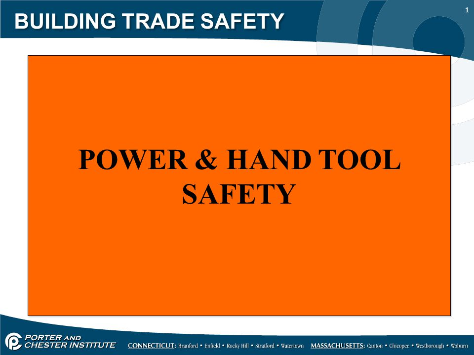 POWER & HAND TOOL SAFETY