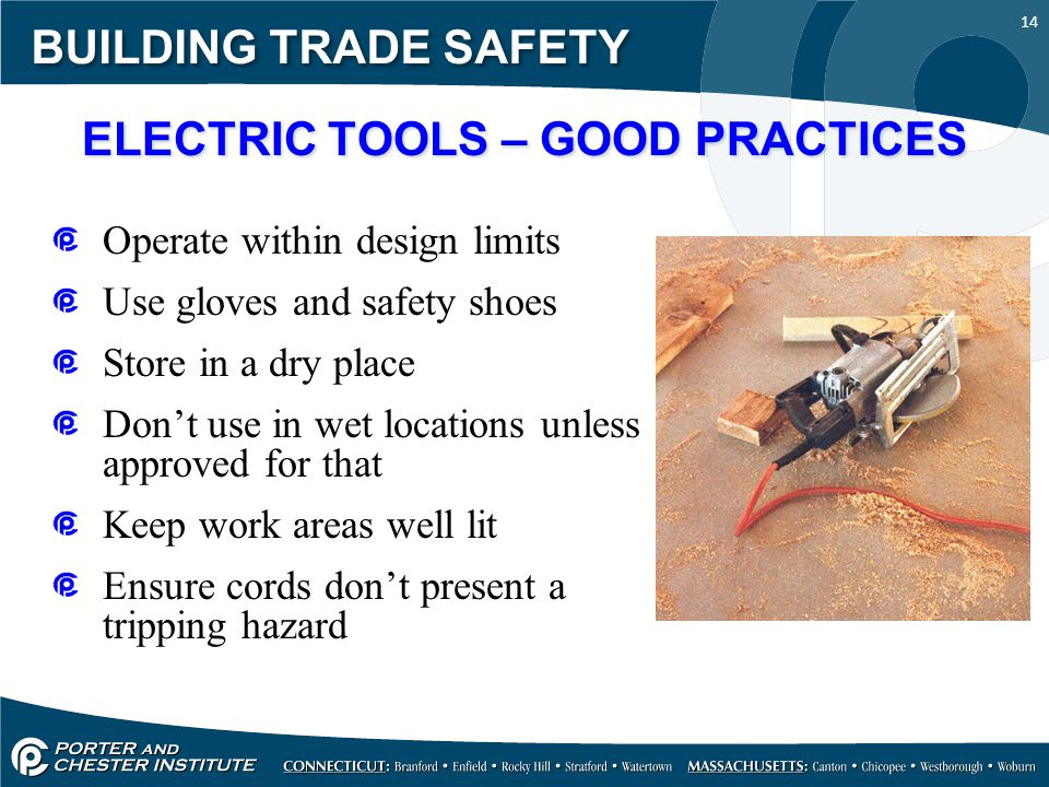 ELECTRIC TOOLS – GOOD PRACTICES