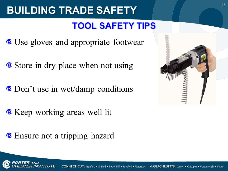 BUILDING TRADE SAFETY TOOL SAFETY TIPS