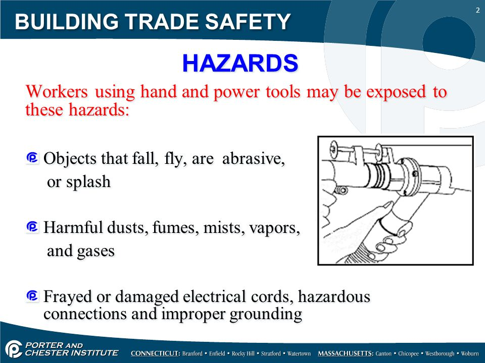 HAZARDS BUILDING TRADE SAFETY