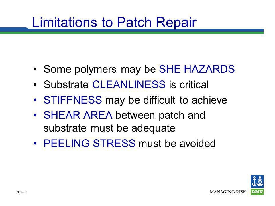 Limitations to Patch Repair