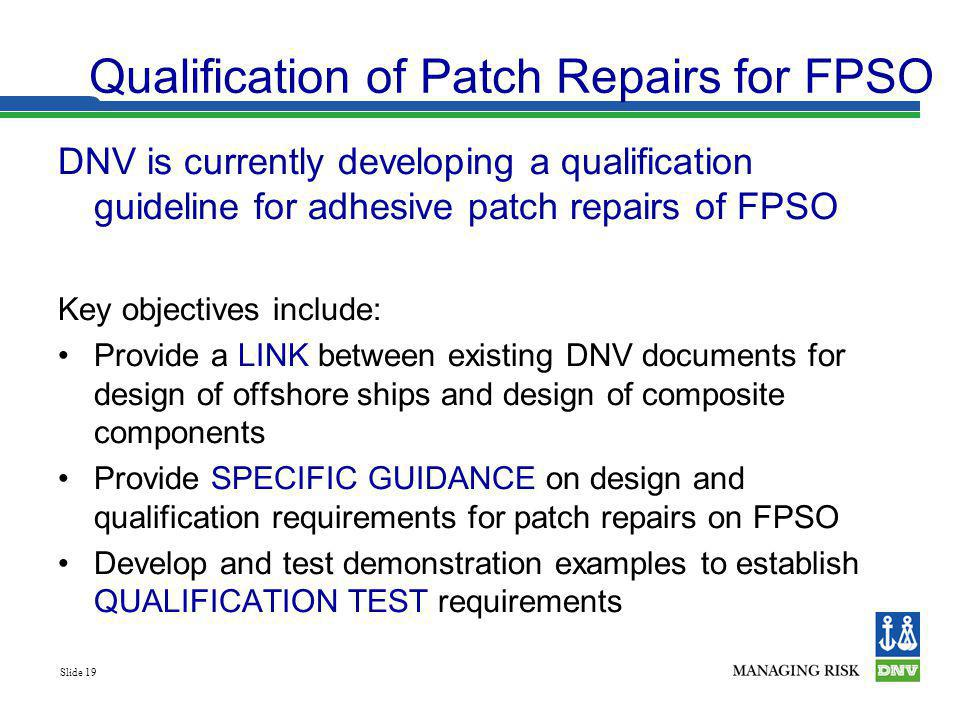 Qualification of Patch Repairs for FPSO