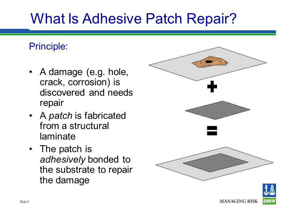 What Is Adhesive Patch Repair