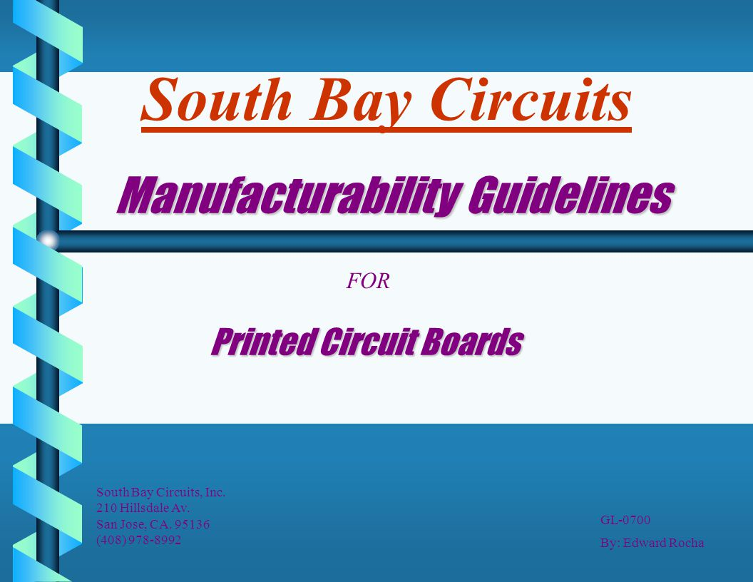 Printed Circuit Board Fabrication Single Layer Pcb To High 26 Layers Manufacturability Guidelines Ppt Download 1 South Bay Circuits For Boards