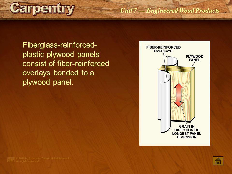 Fiberglass-reinforced-plastic plywood panels consist of fiber-reinforced overlays bonded to a plywood panel.