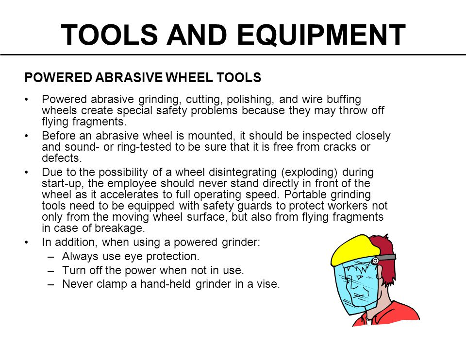 TOOLS AND EQUIPMENT POWERED ABRASIVE WHEEL TOOLS