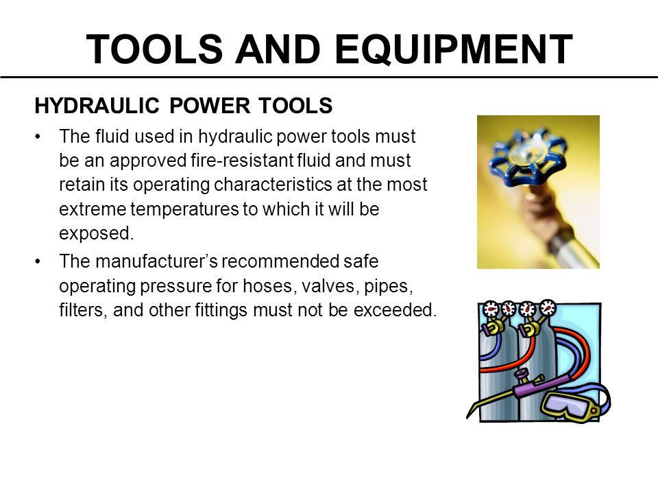 TOOLS AND EQUIPMENT HYDRAULIC POWER TOOLS