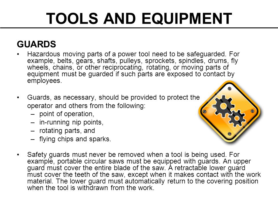 TOOLS AND EQUIPMENT GUARDS