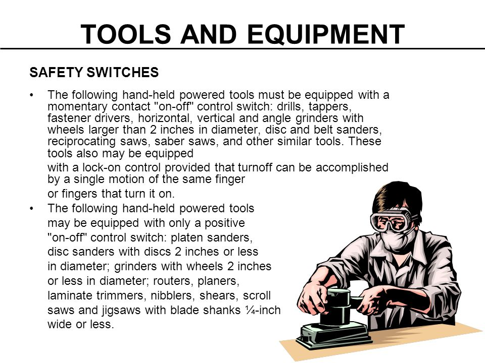 TOOLS AND EQUIPMENT SAFETY SWITCHES