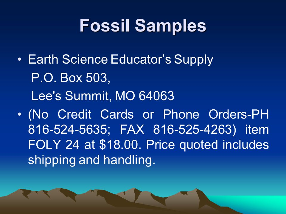 Fossil Samples Earth Science Educator's Supply P.O. Box 503,