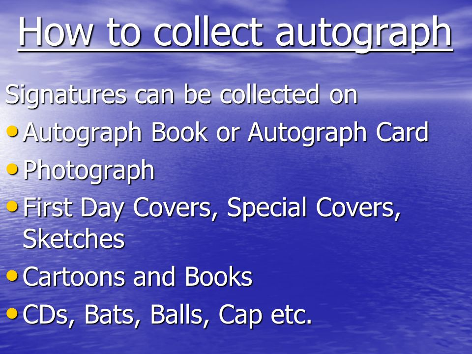 How to collect autograph