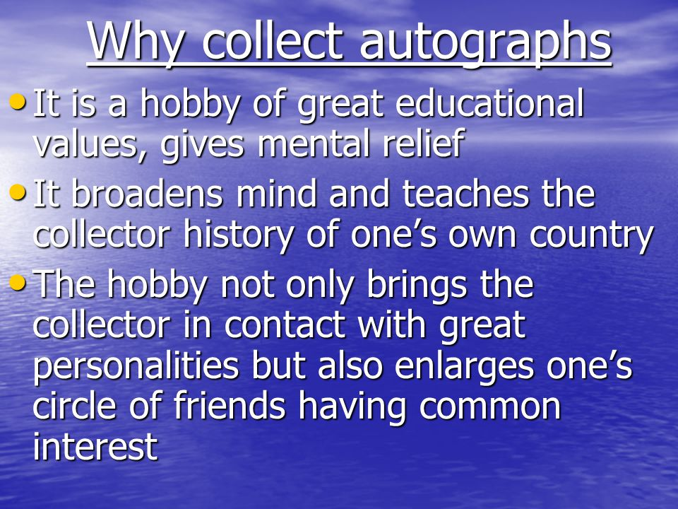 Why collect autographs