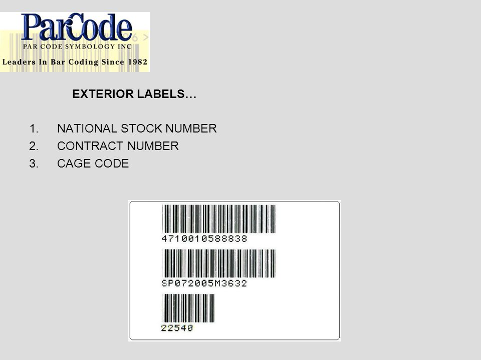 EXTERIOR LABELS… NATIONAL STOCK NUMBER CONTRACT NUMBER CAGE CODE