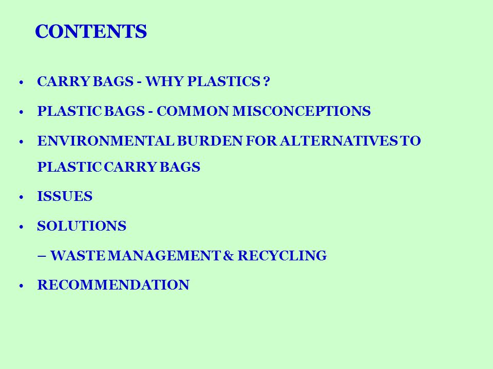 CONTENTS CARRY BAGS - WHY PLASTICS