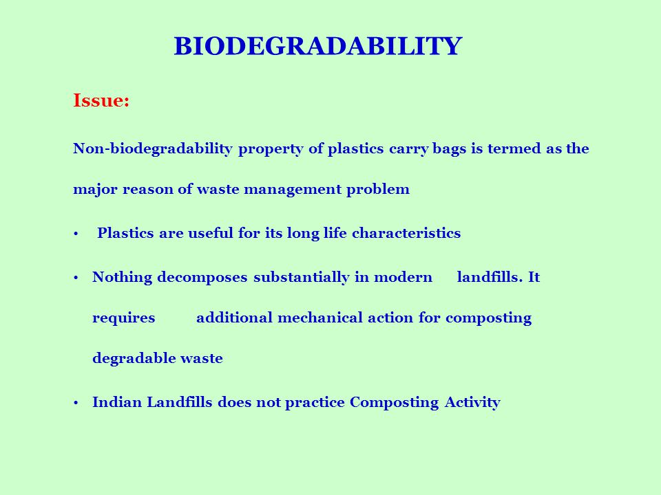 BIODEGRADABILITY Issue: