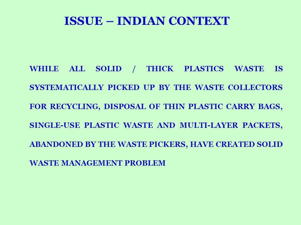 ISSUE – INDIAN CONTEXT