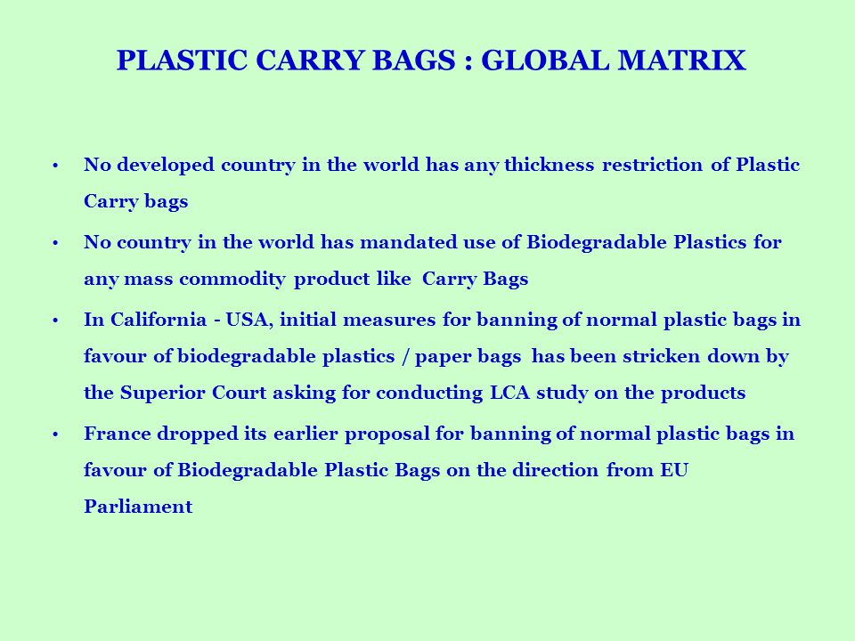 PLASTIC CARRY BAGS : GLOBAL MATRIX