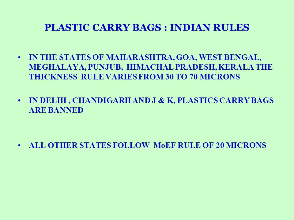 PLASTIC CARRY BAGS : INDIAN RULES