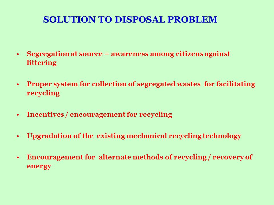 SOLUTION TO DISPOSAL PROBLEM