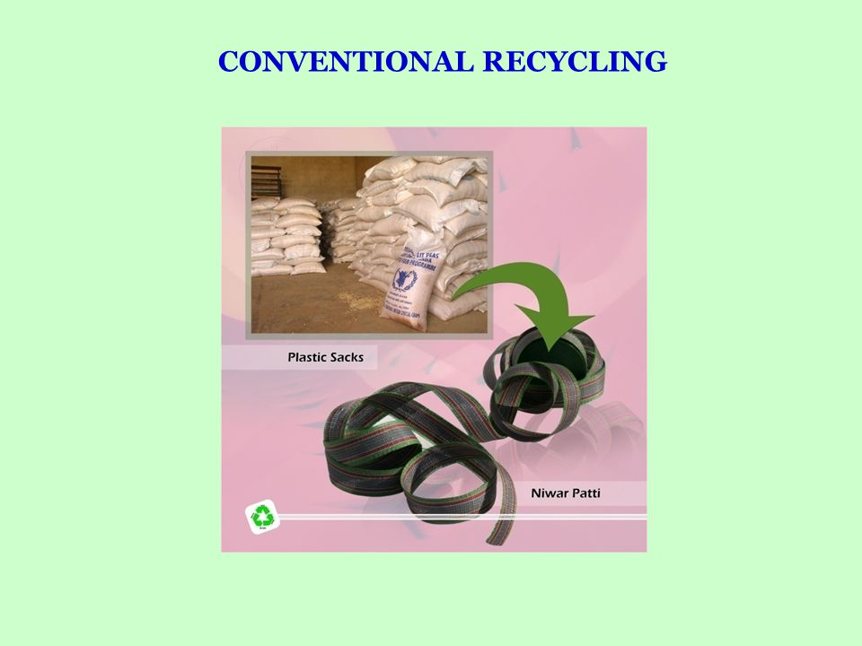 CONVENTIONAL RECYCLING