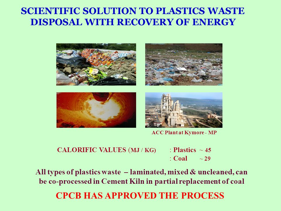 SCIENTIFIC SOLUTION TO PLASTICS WASTE DISPOSAL WITH RECOVERY OF ENERGY