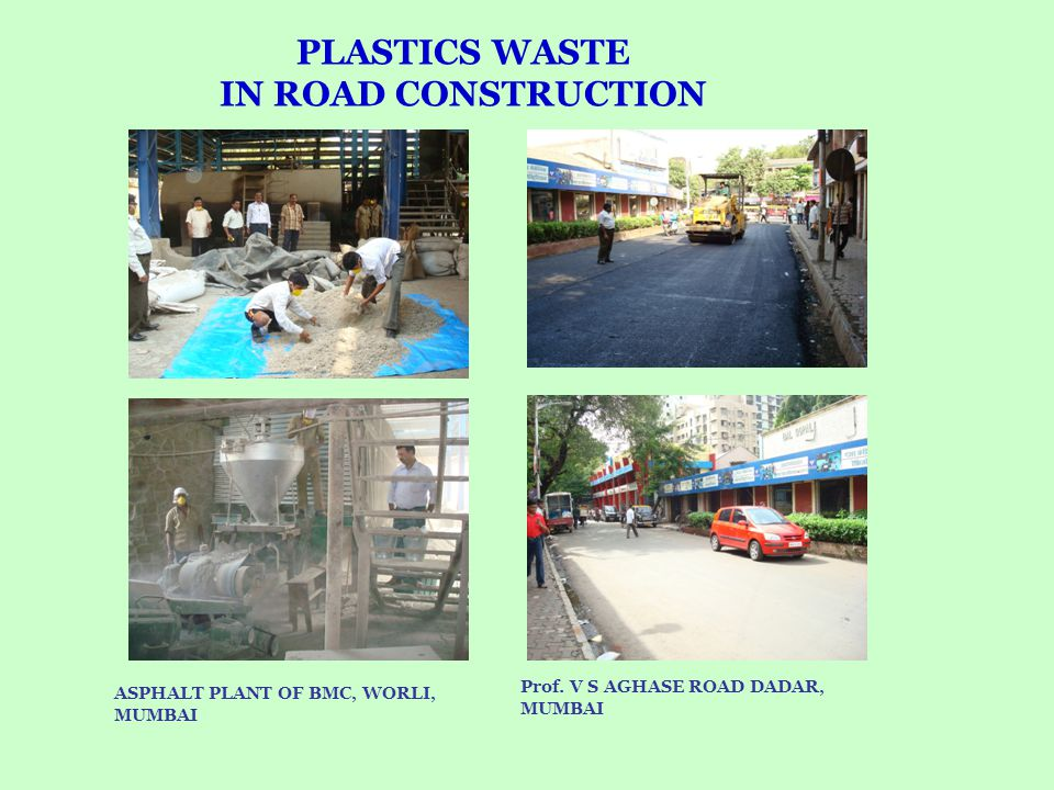 PLASTICS WASTE IN ROAD CONSTRUCTION