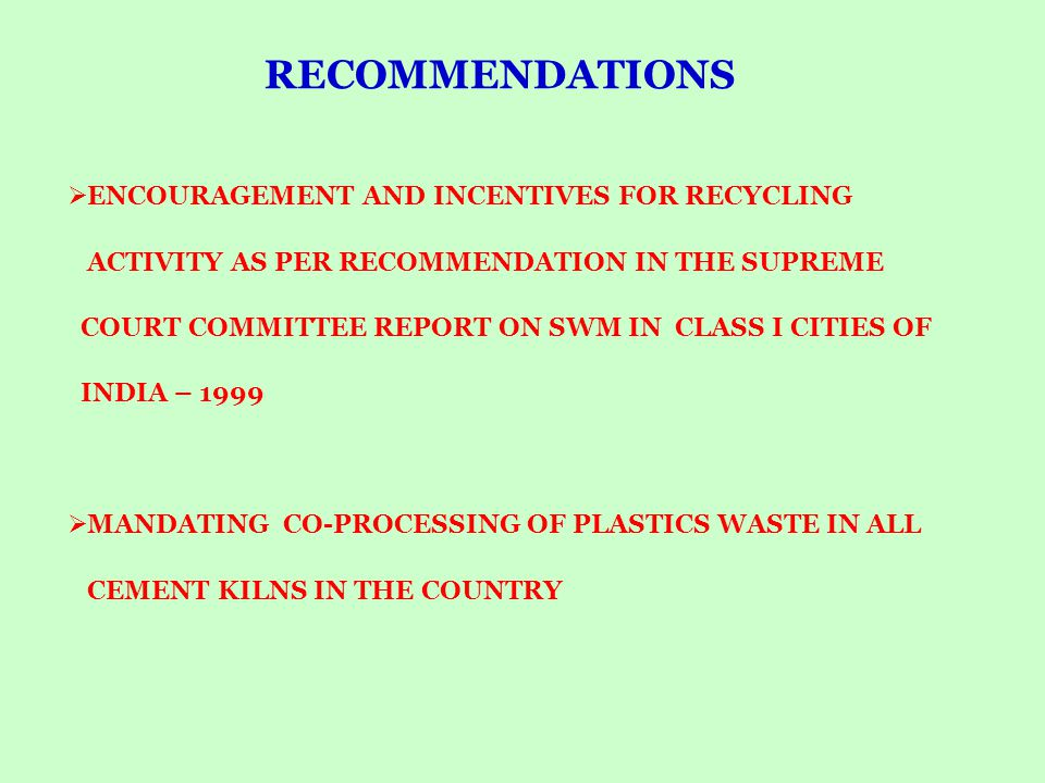 RECOMMENDATIONS ENCOURAGEMENT AND INCENTIVES FOR RECYCLING