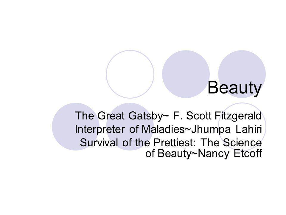Beauty The Great Gatsby~ F. Scott Fitzgerald