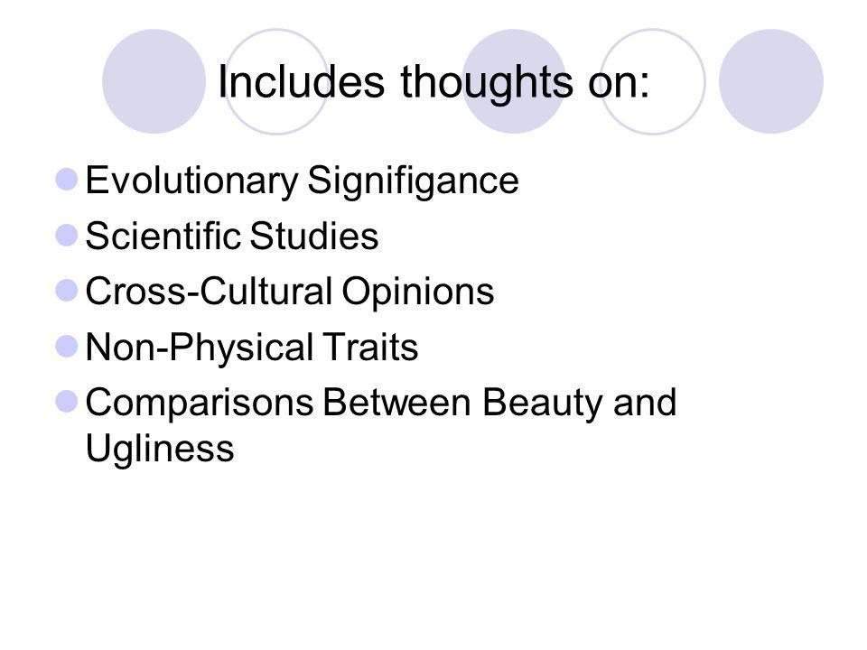 Includes thoughts on: Evolutionary Signifigance Scientific Studies