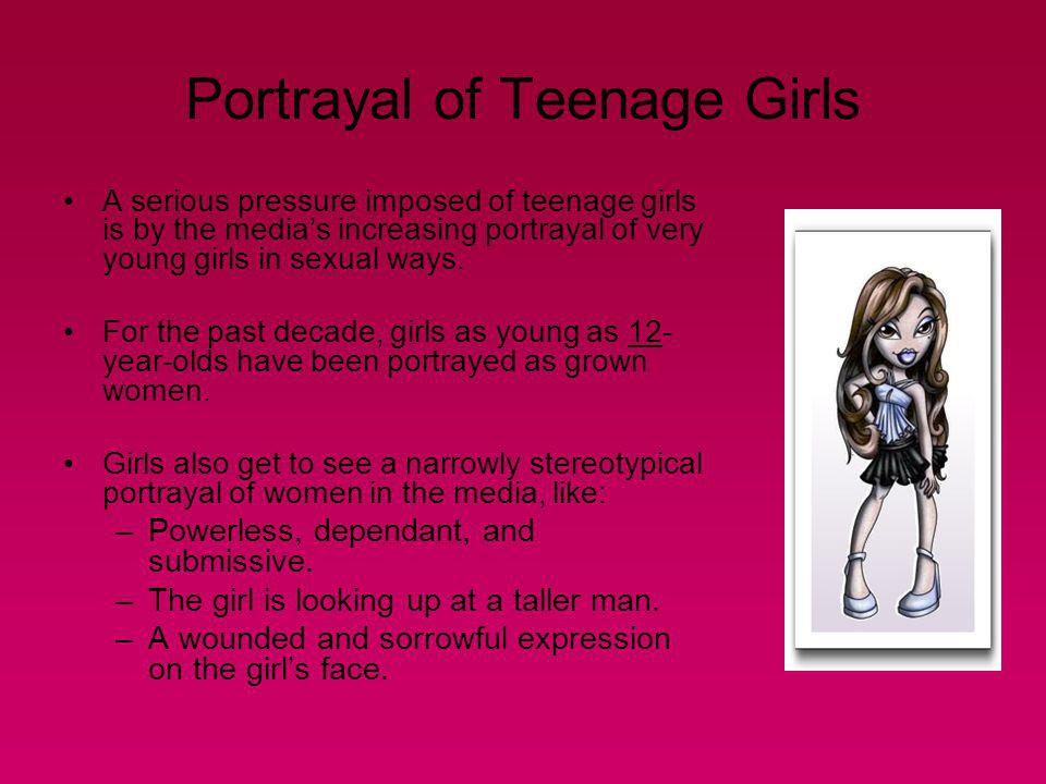Portrayal of Teenage Girls
