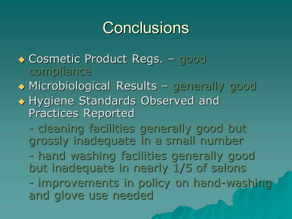 Conclusions Cosmetic Product Regs. – good compliance