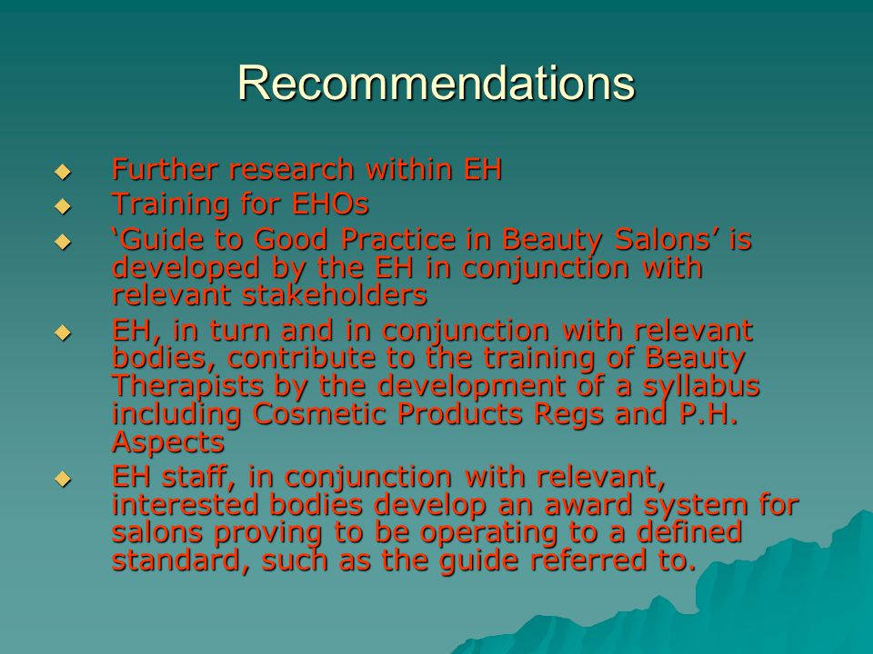 Recommendations Further research within EH Training for EHOs